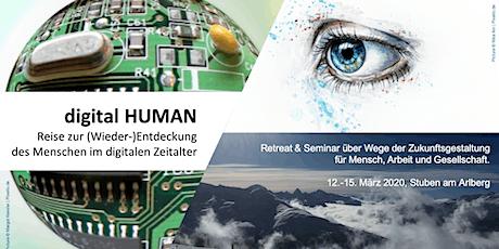 digital HUMAN: Reise zur (Wieder-)Entdeckung des Menschen im digitalen Zeitalter  tickets