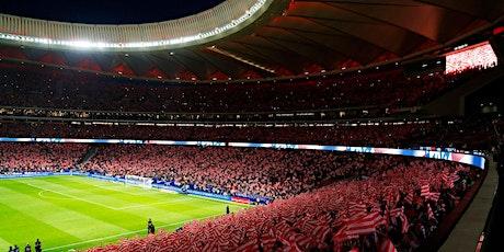 Atlético de Madrid v Liverpool FC - UCL 2019-20 Round of 16 - VIP Hospitality Tickets entradas