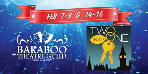 Baraboo Theatre Guild's Two Into One Dinner Theatre(Fri. Feb 14)