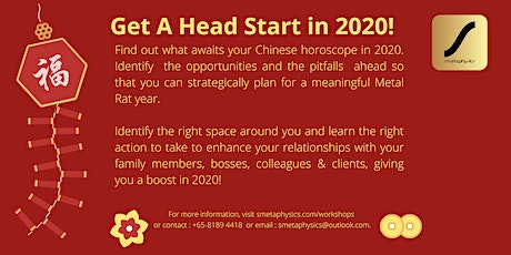 Chinese New Year Zodiac and Fengshui Talk : Get A Head Start in 2020! tickets