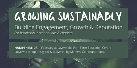Growing Sustainably – building engagement, growth and reputation: HAMPSHIRE tickets
