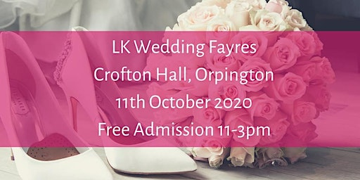 The BIG Crofton Halls Wedding Fayre , 11th October 2020