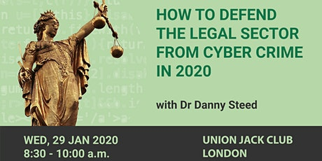 How to defend the legal sector from cyber crime in 2020 tickets