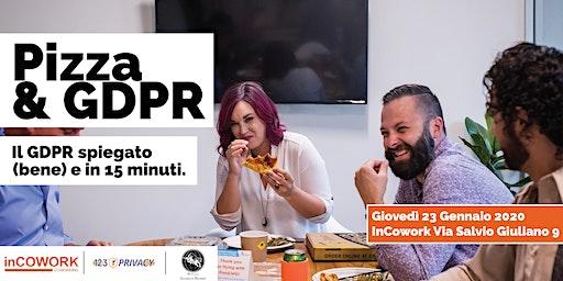 Pizza and GDPR: Il GDPR spiegato (bene)