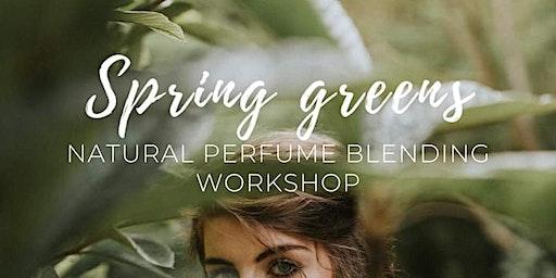 Spring Greens: Natural Perfume Blending Workshop