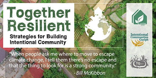 Together Resilient - Strategies for Building Intentional Community