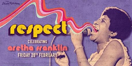 Respect: Celebrating Aretha Franklin tickets