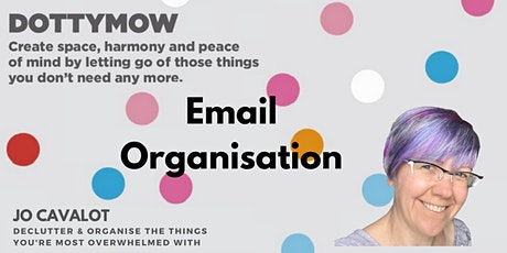 Email Organisation Online Workshop: Yes, it's ONLINE! tickets