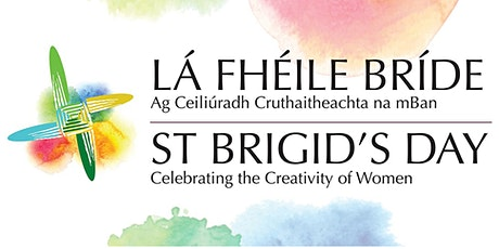 St Brigid's Day - Celebrating the Creativity of Women tickets