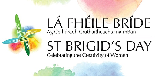 St Brigid's Day - Celebrating the Creativity of Women