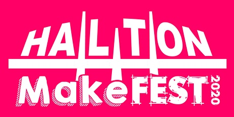 Halton Makefest 2020 tickets