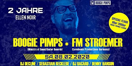 2 JAHRE ELLEN NOIR ★ Boogie Pimps ★ FM Stroemer