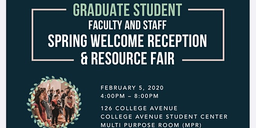 Graduate Student, Faculty & Staff Spring Welcome Reception & Resource Fair