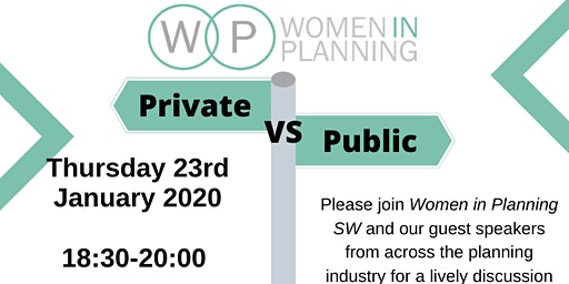 Women in Planning South West: Private vs Public