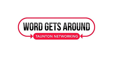 Word Gets Around Business Networking - 20th February 2020 tickets