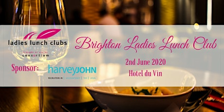 Brighton Ladies Lunch Club - 2nd June 2020 tickets