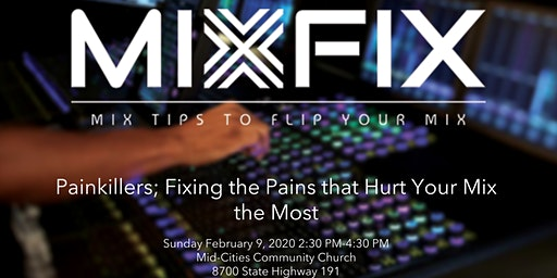 MixFix: Discussion Painkillers, Fixing the Pains that Hurts your mix the most.