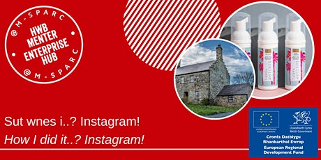 Sut gwnes i...Instagram!  How I did it...Instagram! tickets