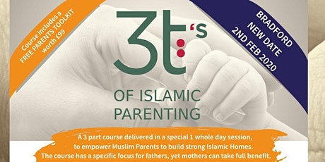3 T's of Islamic Parenting Course - Bradford tickets