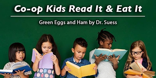 Co-op Kids Read It & Eat It: Green Eggs and Ham by Dr. Seuss