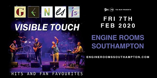 Genesis Visible Touch (Engine Rooms, Southampton)