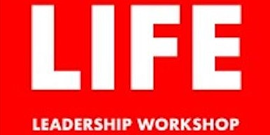 LIFE Leadership Workshop