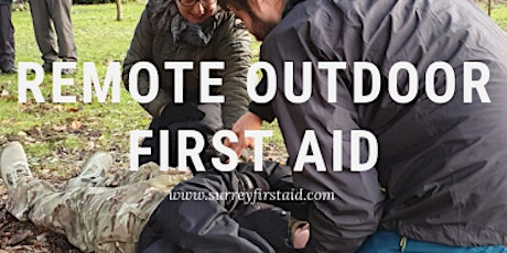 Remote Outdoor First Aid training - 15th and 16th August 2020 tickets