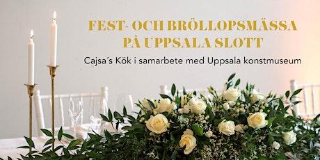 Fest- och Bröllopsmässa på Uppsala Slott tickets