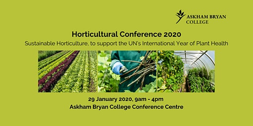 Askham Bryan College Annual Horticultural Conference 2020