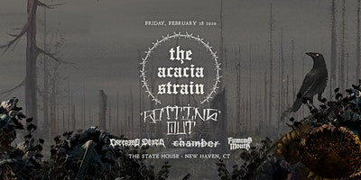 The Acacia Strain, Rotting Out, Creeping Death, Chamber, & Fuming Mouth