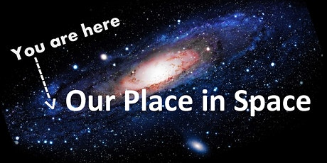 Our Place in Space tickets