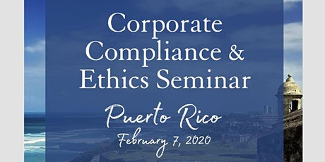 2020 Puerto Rico Corporate Compliance and Ethics Seminar tickets