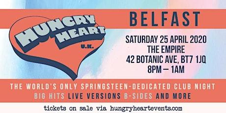 HUNGRY HEART - NONSTOP BRUCE SPRINGSTEEN - BELFAST tickets