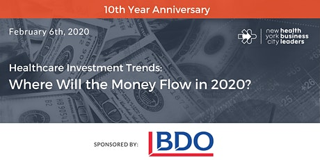 Healthcare Investment Trends: Where Will the Money Flow in 2020? tickets