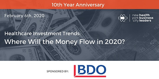 Healthcare Investment Trends: Where Will the Money Flow in 2020?