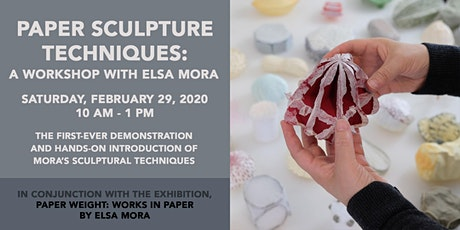 Paper Sculpture Techniques: A Workshop with Elsa Mora tickets
