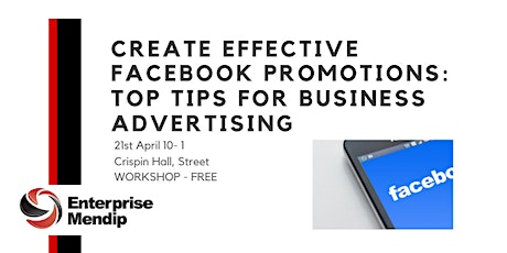 Create Effective Facebook Promotions: Top tips for Business advertising tickets