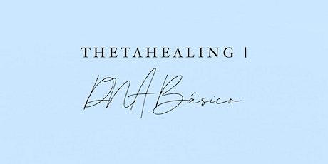 DNA Básico | ThetaHealing® ingressos