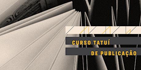 CURSO TATUÍ DE PUBLICAÇÃO 2020 ingressos