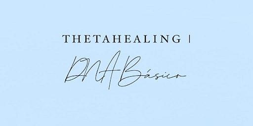 DNA Básico | ThetaHealing®