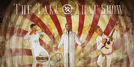 The Take That Show tickets