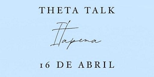 Theta Talk