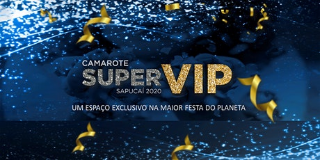 Camarote Super Vip Premium tickets