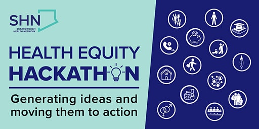 Health Equity Hackathon: Generating ideas and moving them to action