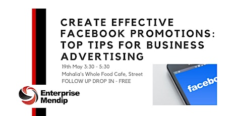 Create Effective Facebook Promotions: follow up drop in session tickets
