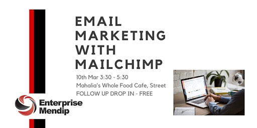 Email Marketing with Mailchimp - follow up drop in session from workshop