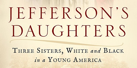 Jefferson's Daughters with Catherine Kerrison tickets