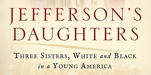 Jefferson's Daughters with Catherine Kerrison