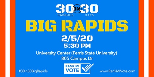Big Rapids: 30 in 30 Ranked Choice Voting Town Hall