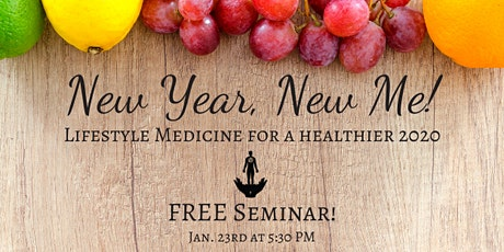 New Year, New Me: Lifestyle Medicine for a Healthier 2020 tickets